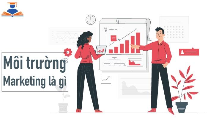 hinh-anh-moi-truong-marketing-la-gi-1